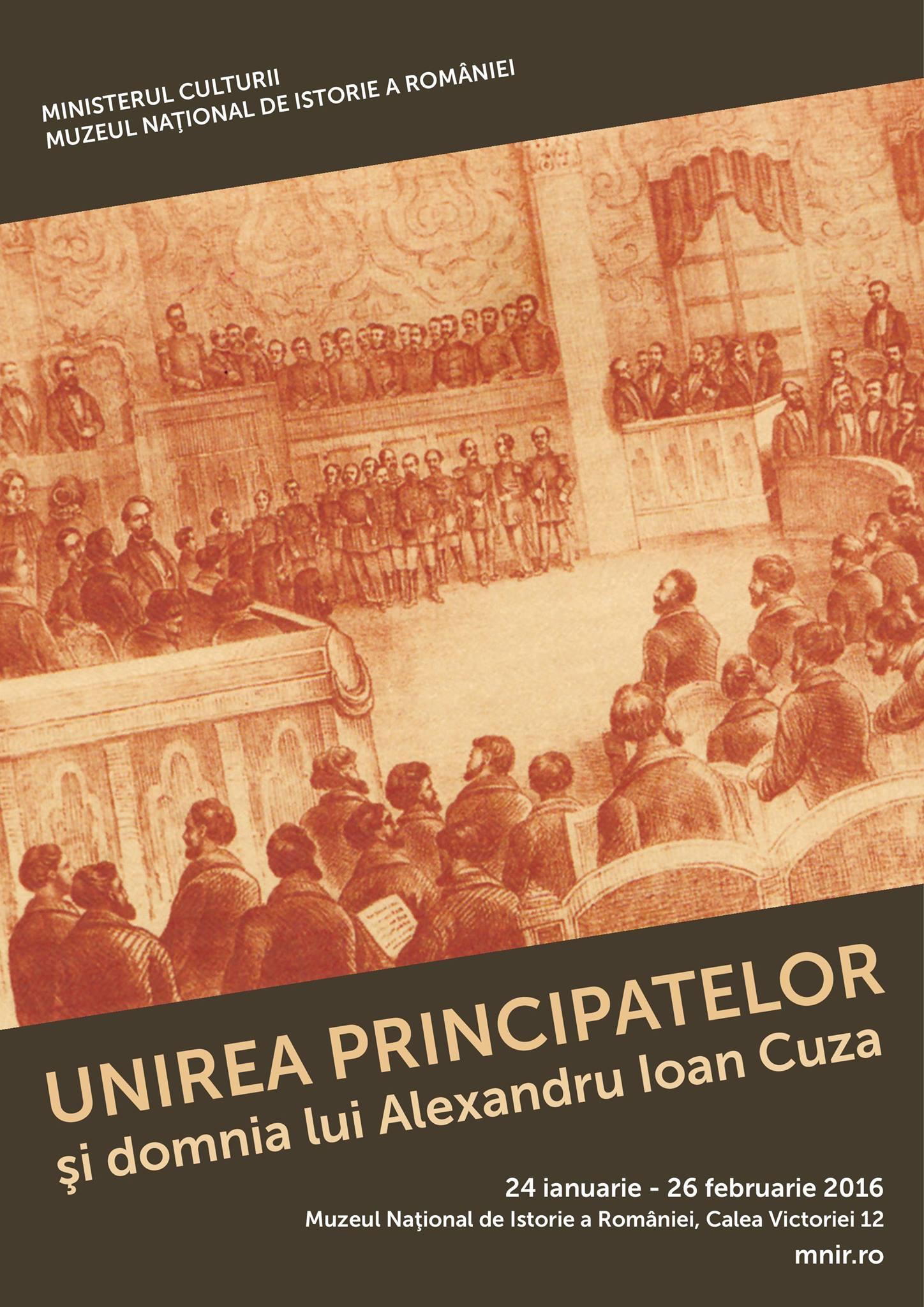 Afis expozitia Unirea Principatelor si domnia lui Alexandru Ioan Cuza_24.01.2017_MNIR