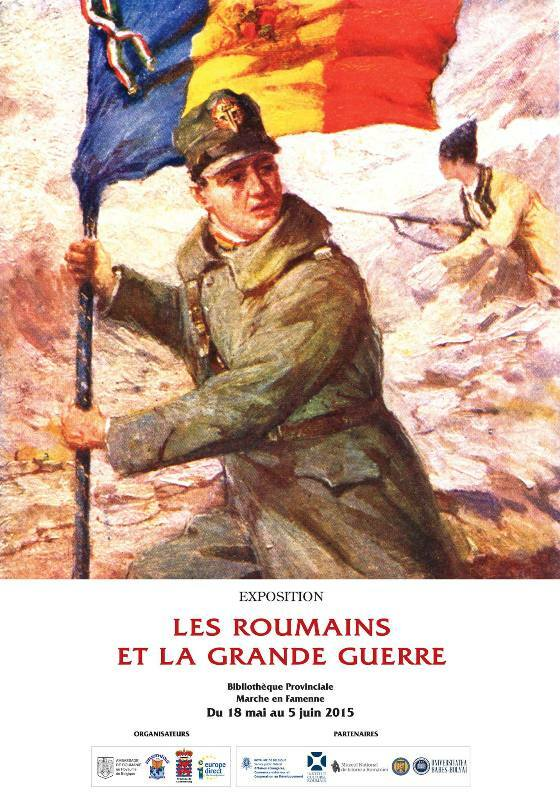 """Expoziția internațională itinerantă """"Românii și Marele Război"""" –  deschisă la Marche-en-Famenne"""