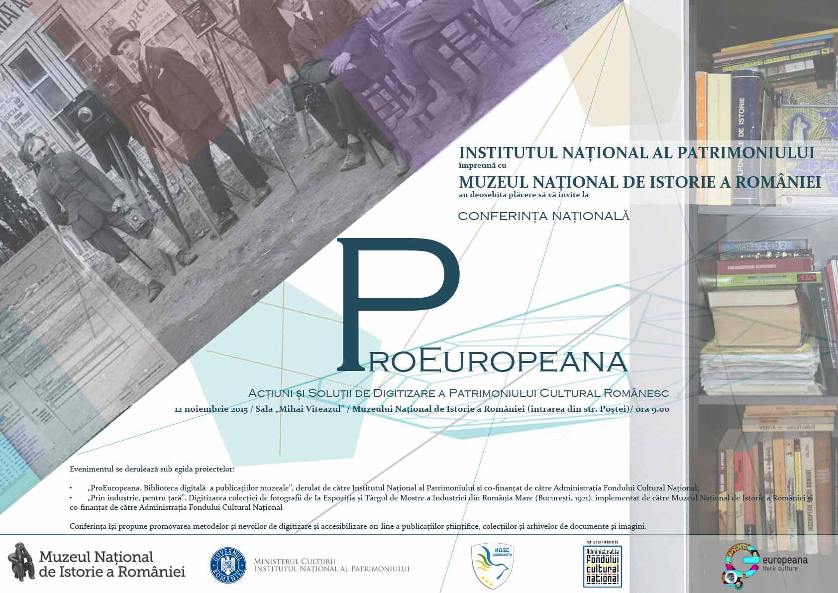 """Conferința """"PRO-EUROPEANA.  Acțiuni și soluții de digitizare a patrimoniului cultural"""""""